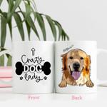 Crazy Dog Lady Customized Dog Face Mug For Dog Lover, Dog Mom