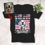 Dog Dad The Man, The Myth, The Snack Dealer Customized Dog Portrait T-Shirt Dog Owner Gift Dog Lover Shirt