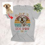 Rockin' The Dog Mom Life Vintage Sunset Customized Dog Portrait T-Shirt Dog Owner Gift Dog Mama Shirt