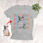 Dog Mom Hand Drawn Customized Dog Portrait T-Shirt Dog Mama Gift Dog Mom Shirt