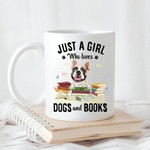 Just A Girl Who Loves Dog & Book Personalized Coffee Mug Gift For Fur Mom, Dog Lovers