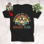 Introvert But Willing To Discuss Dogs Customized Dog Photo Sketch T-Shirt Dog Lover  Shirt