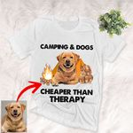 Camping And Dogs - Cheaper Than Therapy Customized T-Shirt Dog Camping Lover Shirt