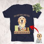 Personalized Dog Unisex Shirt Back To School Gift For Daughter and Son, Pet Lovers, Dog Owners