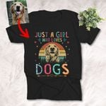 Just  A Girl Who Loves Dogs Sunrise Vintage Background Customized Dog Photo Sketch T-Shirt Dog Lover Shirt
