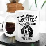 All I Need Is Loved And A Dog Named Custom Dog Portrait Coffee Mug Gift For Fur Mom, Dog Lovers