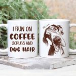 I Run On Coffee Scrubs And My Dog Hair Custom Hand Drawn Dog Portrait Coffee Mug Gift For Fur Mom, Dog Lovers