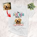 Personalized This Dog Mom Belongs To Colorful Unisex T-shirt, Gift for Dog Mom, Petlovers