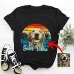 Good Vibes Vintage Sunset Customized Dog Photo Sketch T-Shirt Dog Lover Shirt