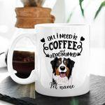 All I Need Is Coffee And Dogs Custom Dog Illustration Coffee Mug Gift For Fur Mom, Dog Lovers