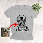 Stay Pawsitive Customized Dog Paw Print T-Shirt Gift For Dog Lovers, Pet Mama