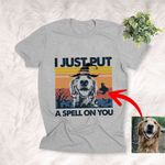 I Just Put A Spell On You Halloween Customized Dog T-Shirt Gift For Dog Lovers