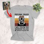 Personal Stalker, I Will Follow You Pet With Pumpkin Glasses Customized Sketch T-Shirt Gift For Halloween, Spooky Dog Lover