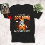 Rockin' The Dog Mom And Witch Life Customized Dog Portrait Sketch T-Shirt Gift For Halloween, Spooky Dog Lover