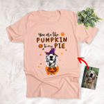 You Are The Pumpkin To My Pie Customized Halloween Pet Portrait Fall T-Shirt