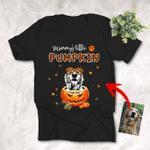 Mommy's Little Pumpkin Custom Pet Portrait T-Shirt Gift For Halloween, Dog Mom