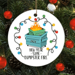 New Year Same Dumpster Fire Burning Trash Garbage Christmas 2021 Ornament