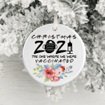 The One Where We Were Vaccinated Pandemic Ornament