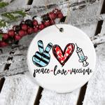 Peace Love Vaccine 2021 Christmas Ornaments