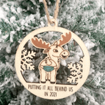 Reindeer Wooden Ornament Putting It All Behind Us In 2021