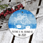 Putting It All Behind Us Ornament-Look Back 2021 Ornament