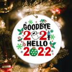 Goodbye 2021 Hello 2022 Ornament 2021 Christmas Ornament