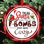 f - Bombs 2021 Was Crazy 2021 Christmas Ornament