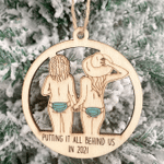 Wooden Ornament Putting It All Behind Us In 2021