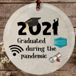 2021 Graduation Ornament Gift Class Of Senior Graduated During The Pandemic Ornament