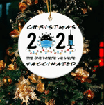 Friends 2021 Christmas Ornament The One Where We Were Vaccinated