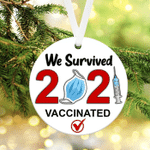 We Survived 2021 Christmas Ornament Vaccinated Ornament