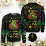 Weed roll me a blunt Ugly sweater