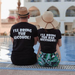 Bring Alcohol & Bad Decision Shirts