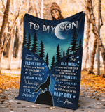 To my son never forget that I love you – Wolf Blanket