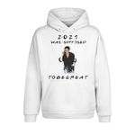 2021 was supposed to be great, friends inspired, friends TV show 2D Hoodie
