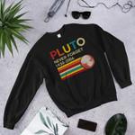 Pluto never forget 1930 -2006 2D Sweatshirt