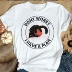 Dont worry, i have a plan, Cat and Yarn funny gift, halloween christmas fall season present 2D T-Shirt
