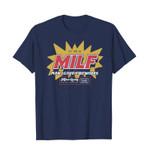 Man I love fireworks – MILF 2D T-Shirt