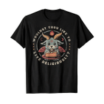 Satan Goat Wouldst thou like to live deliciously 2D T-Shirt