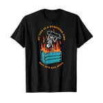 My life is a dumpster fire but it's all cool 2D T-Shirt