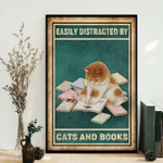 Easily distracted by cats and books Poster