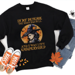 In My Defense, The Moon Was Full And I Was Left Unsupervised 2D Sweatshirt