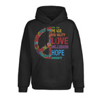 Kindness, Peace, Equality, Love, Inclusion, Hope, Diversity 2D Hoodie