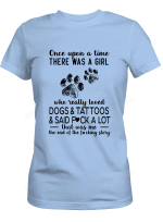 A Girl Loved Dogs And Tattoos Shirts / Mugs For Dog Lovers