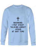 I May Talk About Jesus Anytime Shirts / Mugs / Totes / Hand Bags For God Lovers Christ Christian