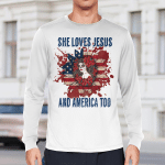 She Loves Jesus And America Too (Jesus - Christs - Christians, Vinyl Stickers, Shirts, Hoodies, Cups, Mugs,Totes, Handbags)