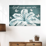 God Says You Are ( Jesus - Christs - Christians, Canvases, Pictures, Puzzles, Posters, Quilts, Blankets, Flags, Bath Mats, Led Lamp, Stickers)