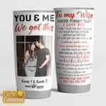You & Me We Got This (Couples - Husband - Wife - Fiancee Tumblers, Cups, Mugs, Bottles, Led Lamps)