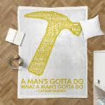 A Man Gotta Do What A Man'S Gotta Do Sherpa Blanket