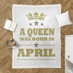 A Queen Was Born In April Sherpa Blanket
